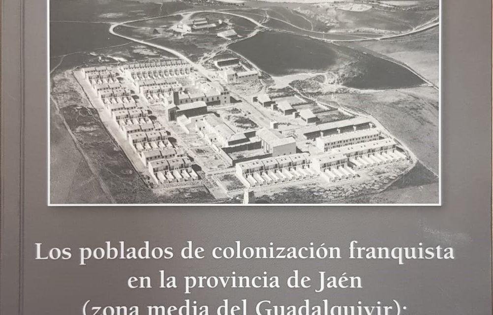Poblados de colonización con sabor añejo
